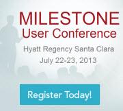 Milestone User Conference