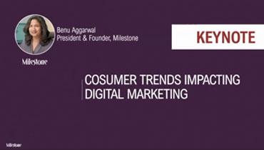 Keynote: Consumer trends impacting digital marketing | Benu Aggarwal