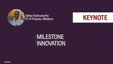Milestone Technology Sneak Peek
