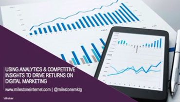 Using data analytics & competitive insights to drive returns on digital marketing