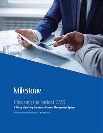 Milestone Inc White Papers 4 Pillars Of Choosing Your CMS